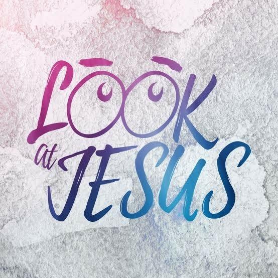 Pandanglah Yesus